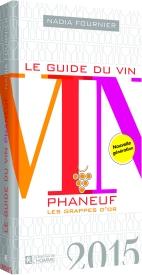 Le guide du vin Phaneuf 2015